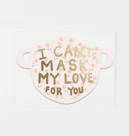 Can't Mask My Love for You
