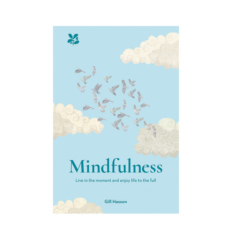Mindfulness - Live in the Moment