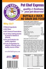 Pet Chef Express PCE 20# Buffalo & Duck Grain Free