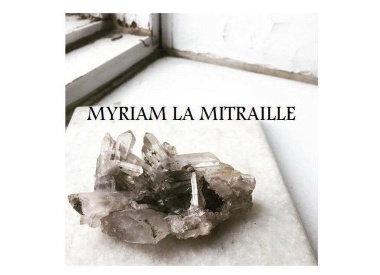 Myriam La Mitraille