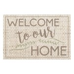 Welcome to Our Home Mat (Multiple Sizes)