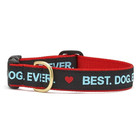 Upcountry Upcountry Best Dog Ever Collar