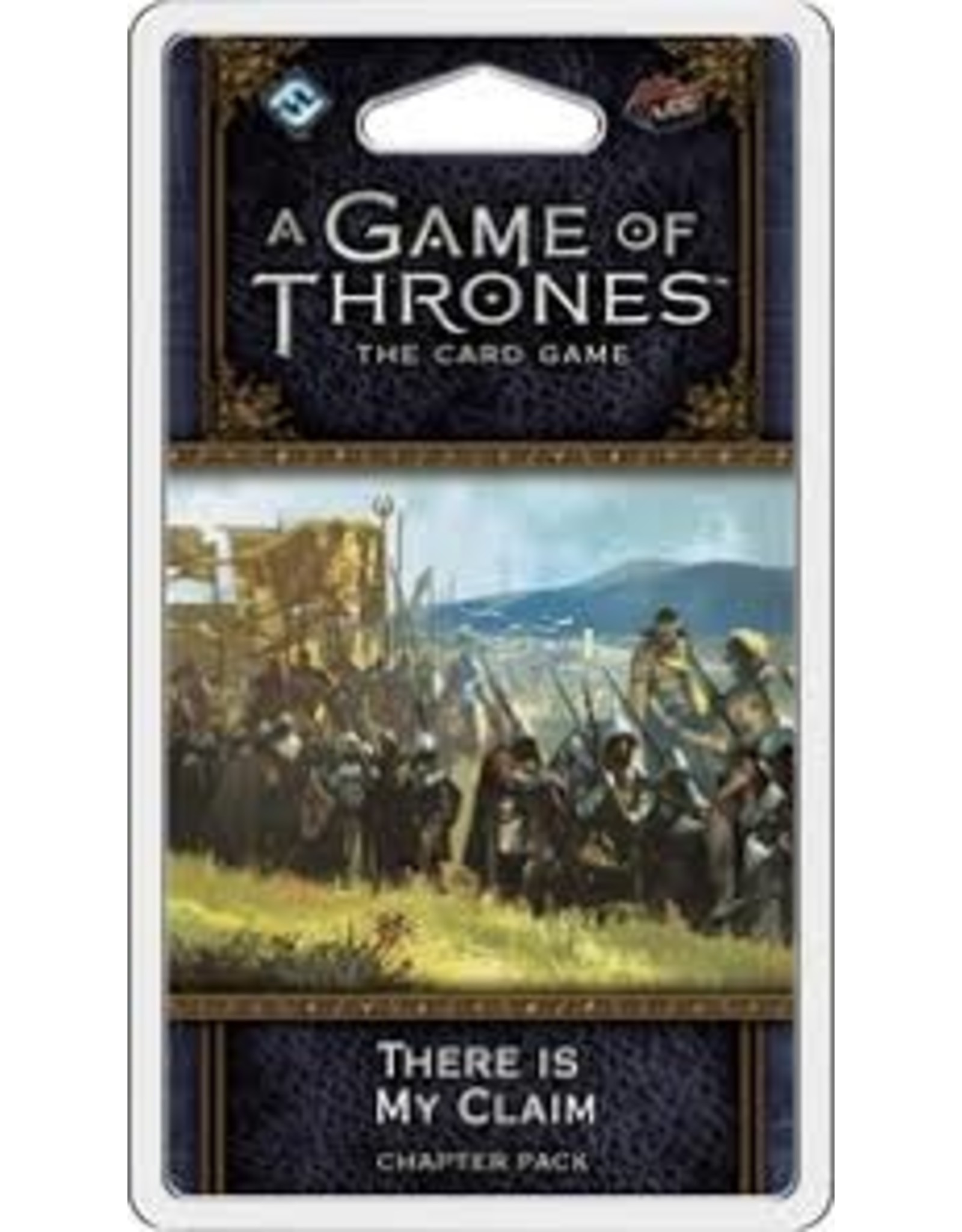 Game of Thrones LCG There is my Claim