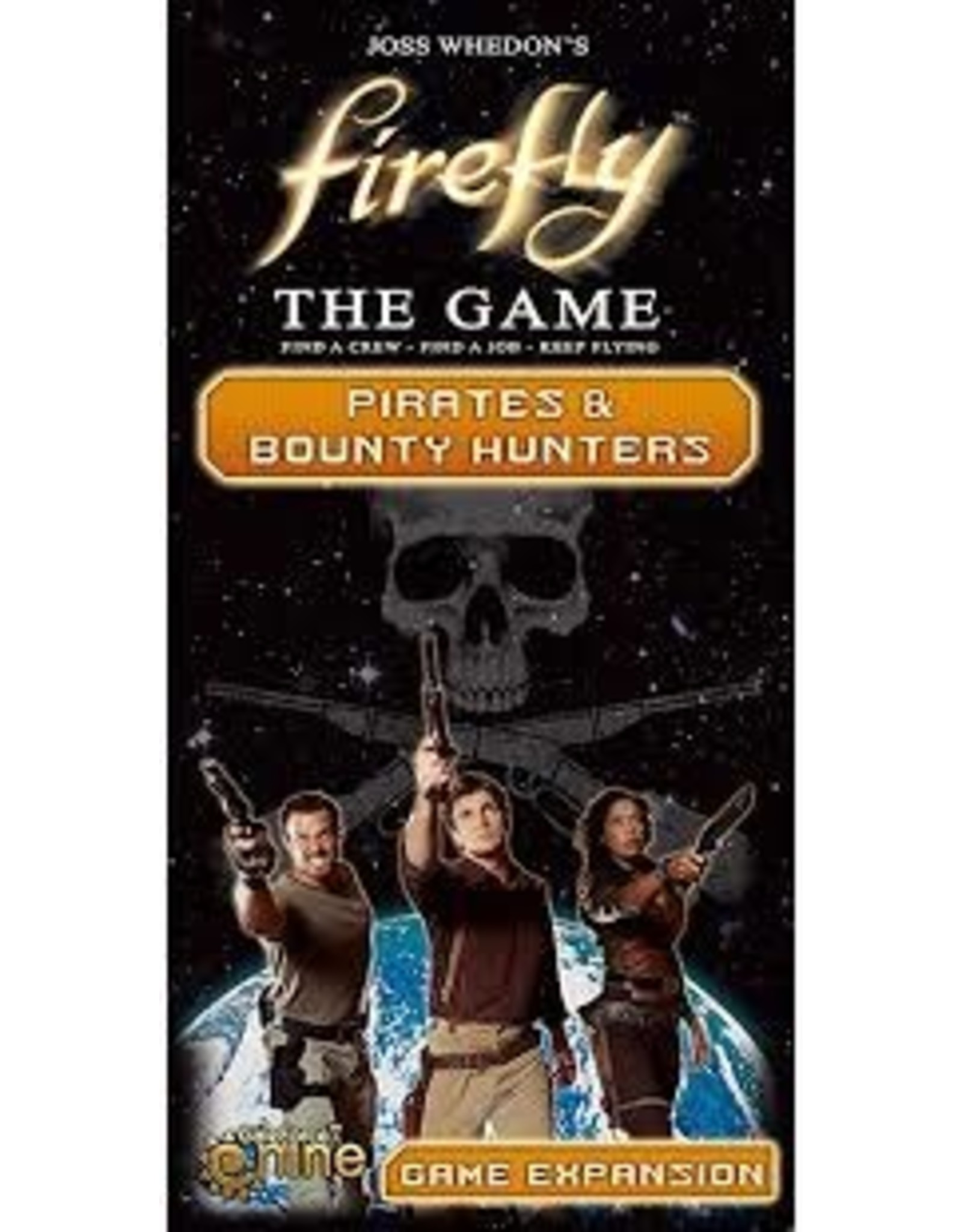 Firefly: Pirates & Bounty Hunters Exp
