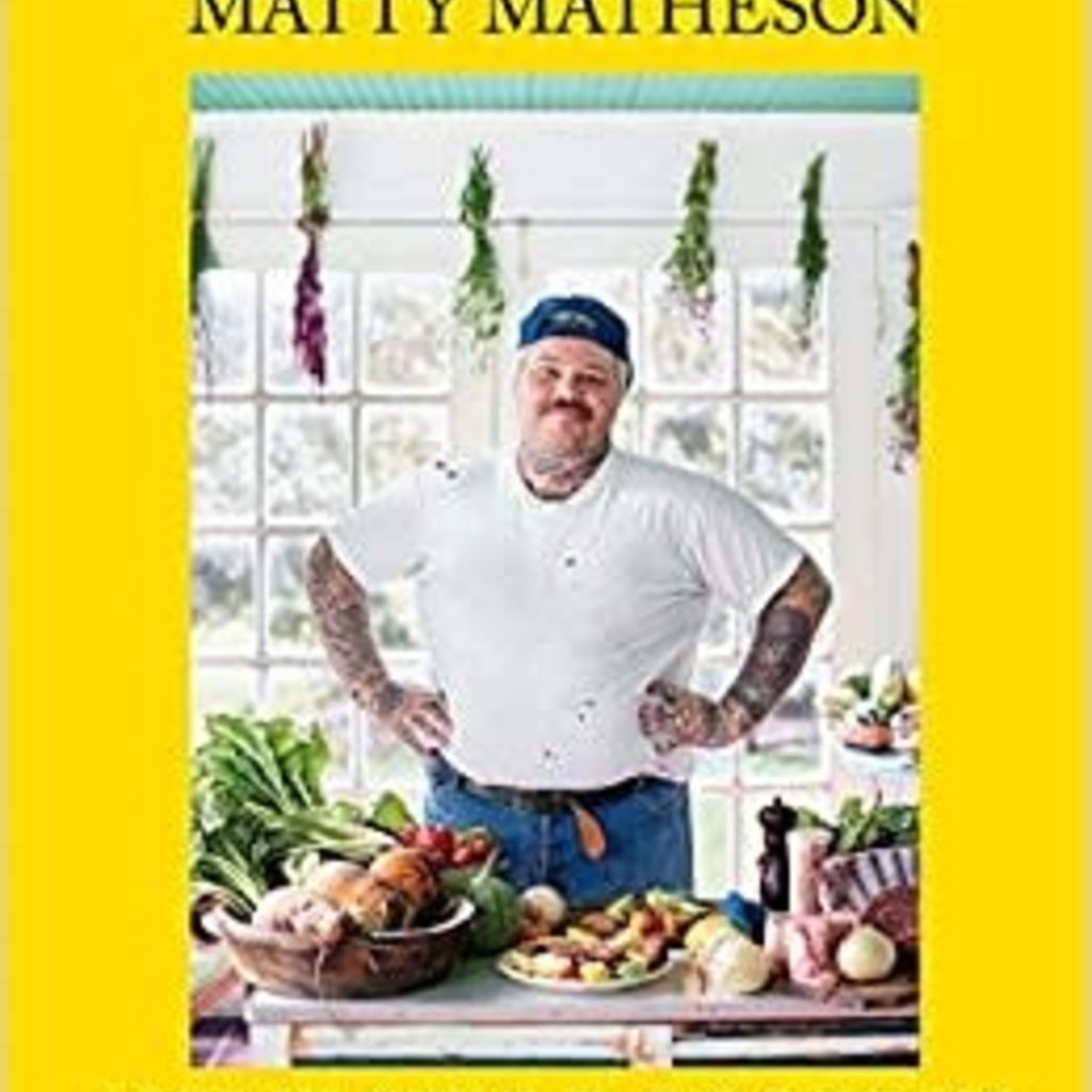 - Matty Matheson: Home Style Cookery