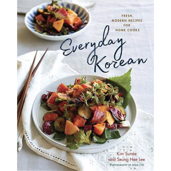 "Everyday Korean ""Fresh, Modern Recipes for Home"" Book, by  Kim Sunée and Seung Hee Lee"