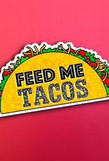 Feed Me Tacos sticker