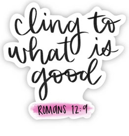 Big Moods Romans 12:9 sticker