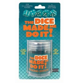 THE DICE MADE ME DO IT - DRINKING EDITION
