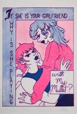 """Mullet Girlfriends"" (unframed riso print) by Darynn Burton"