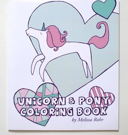 Melissa Rohr Gindling Unicorn and Pony Coloring Book by Melissa Rohr Gindling