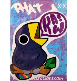 "Knight Illustrations Phat Ass ""Kaw!""  Sticker by David Knight"