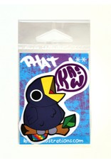 "David Knight Phat Ass ""Kaw!""  Sticker by David Knight"