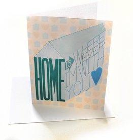 Paper Heart Dispatch Home Wherever I'm w/ya Card by Jennifer HInes