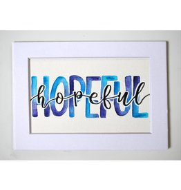 "Watercolor Positivity ""Hopeful"" 1 by Jennifer Pollack"