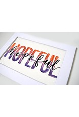 """Watercolor Positivity """"Hopeful"""" 2 by Jennifer Pollack"""