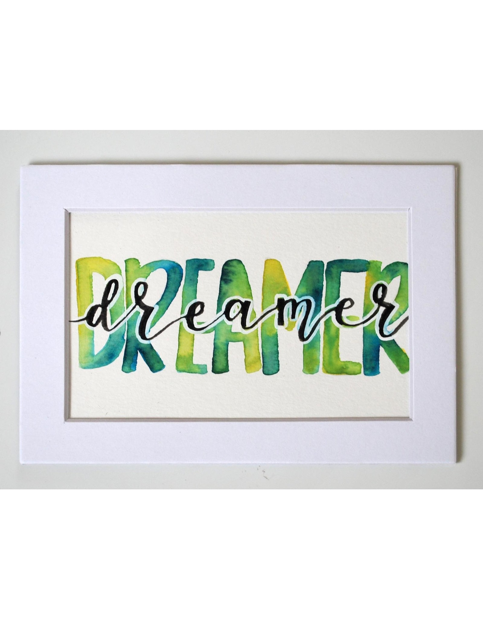 "Watercolor Positivity ""Dreamer"" by Jennifer Pollack"