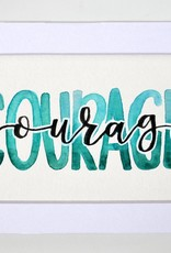 "Watercolor Positivity ""Courage"" 2 by Jennifer Pollack"