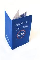 "Savanna Steffens ""People On the CTA"" digital printed zine by Savanna Steffens"