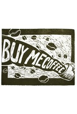 """Buy Me Coffee"" by Sarah Trobee"