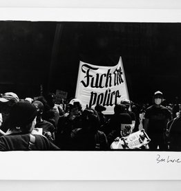 """Fuck the police"" 5/5 silver gelatin print (8"" x 10"") by Ben Lurie"
