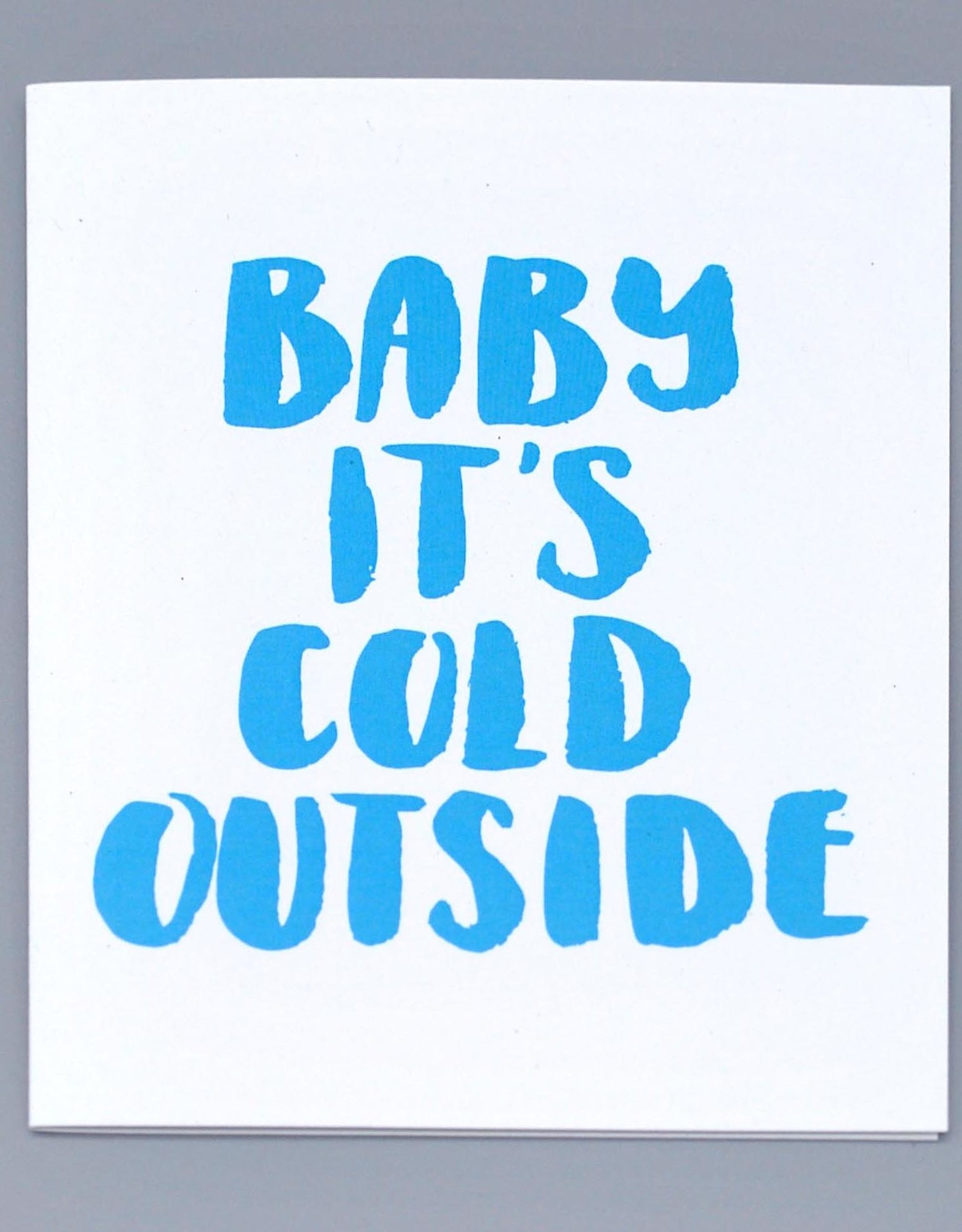 Paper Heart Dispatch Baby it's Cold Outside Card by Jennifer Hines