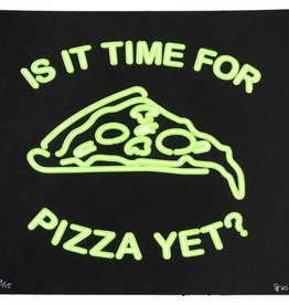 """Is It Time For Pizza Yet?"" Silk Screen Print by Danielle Przybysz"