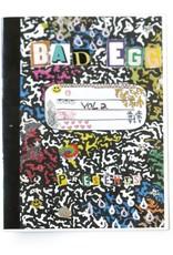 """Bad Egg Volume 2"" by Bad Egg"