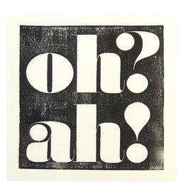 "Ben Hullinger ""Oh? Ah!"" blockprint by Ben Hullinger"