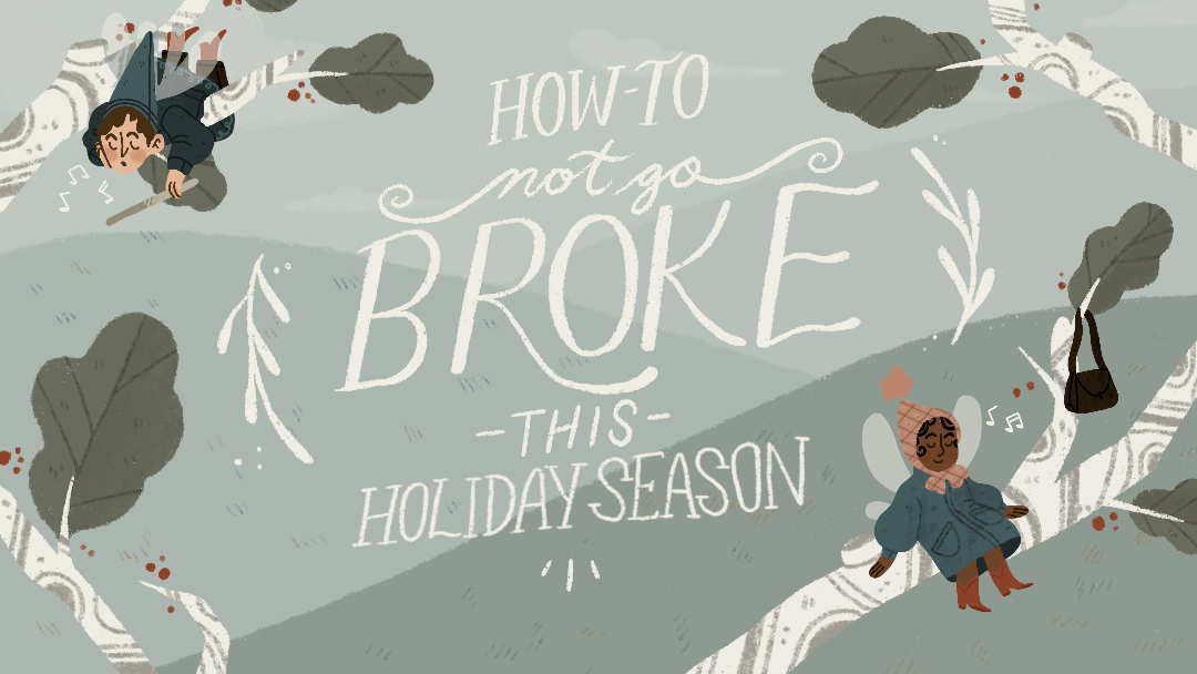 How-To Not Go Broke This Holiday Season