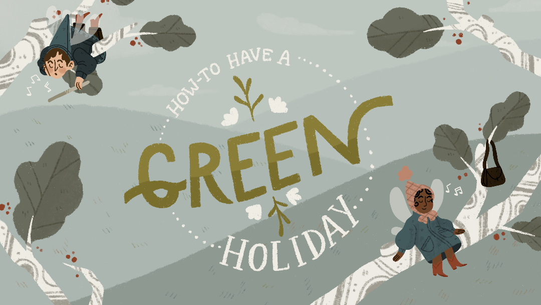 How-To Have A Green Holiday