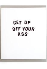 "Julia Arredondo ""Get Up Off Your Ass"" card by Julia Arredondo"