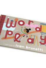 Ivan Brunetti WORDPLAY by Ivan Brunetti