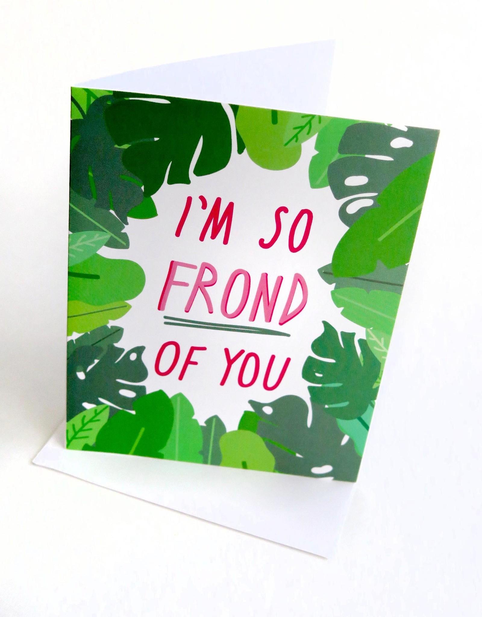 """Konoco """"I'm So Frond of You"""" Card by Konoco"""