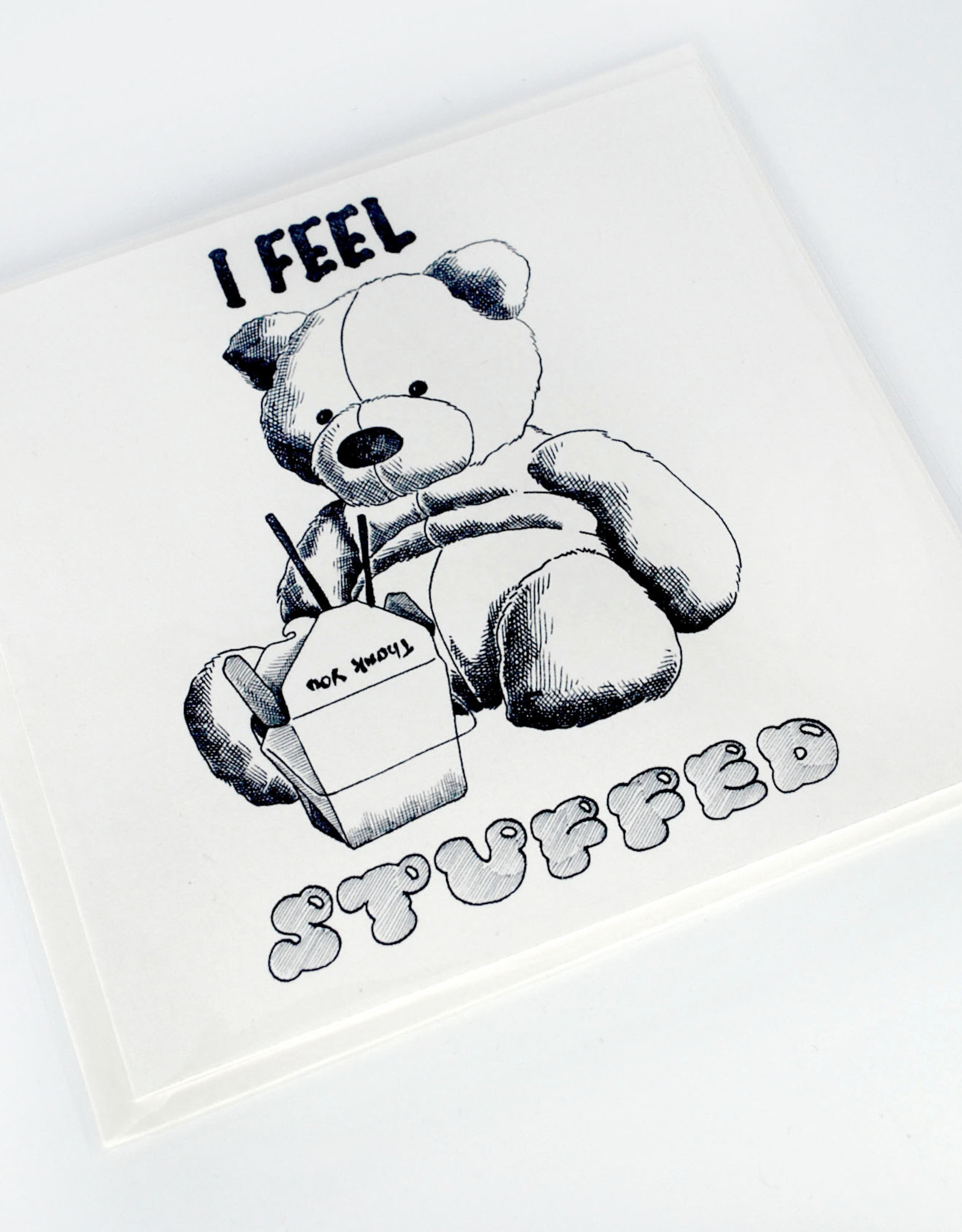 """I feel stuffed"" Birthday Card  by Scott Dickens, All4Pun"