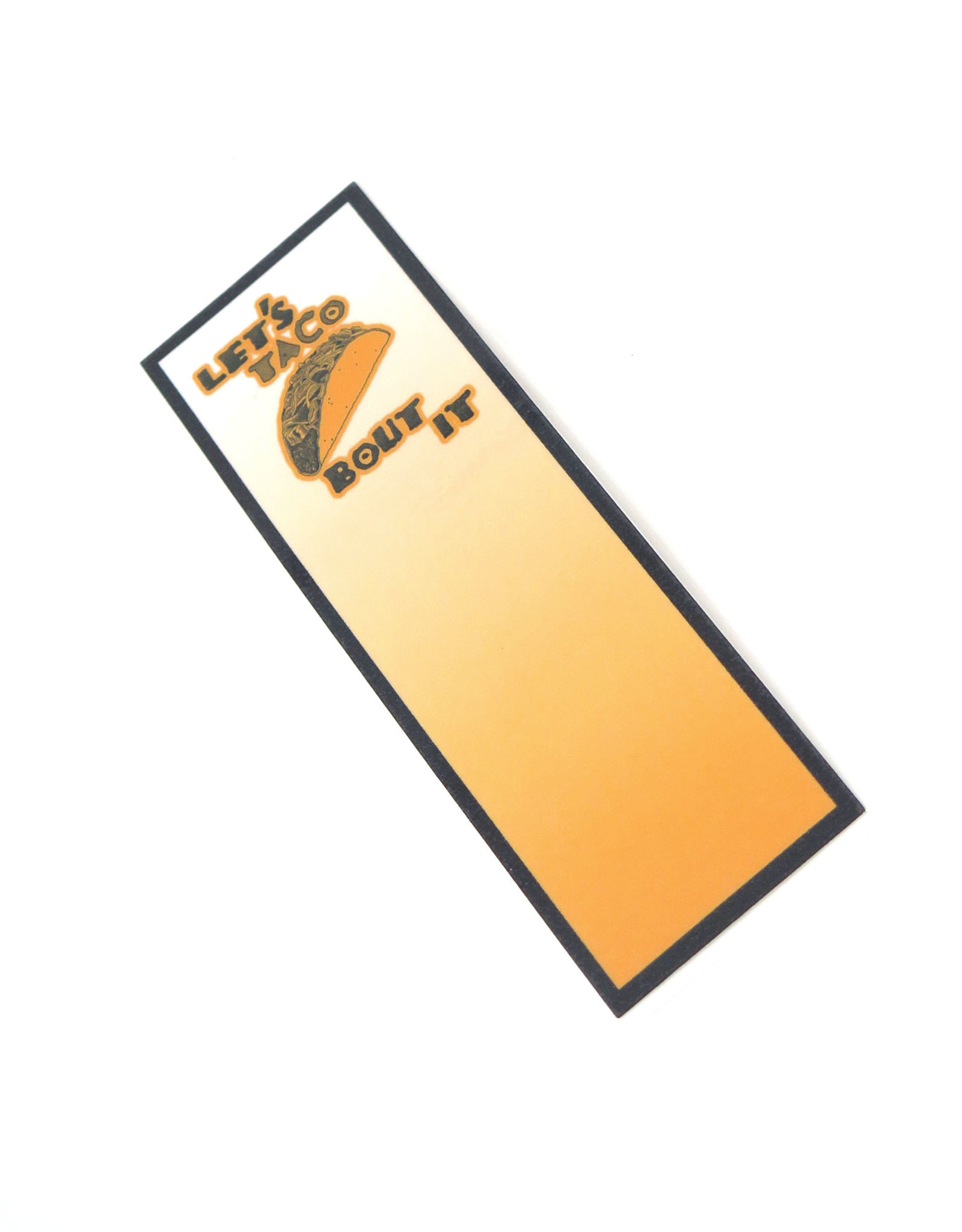 """""""Taco"""" Bookmark by Scott Dickens, All4Pun"""