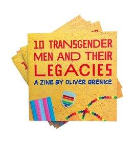 """10 Transgender Men and Their Legacies"" zine by Oliver Grenke"