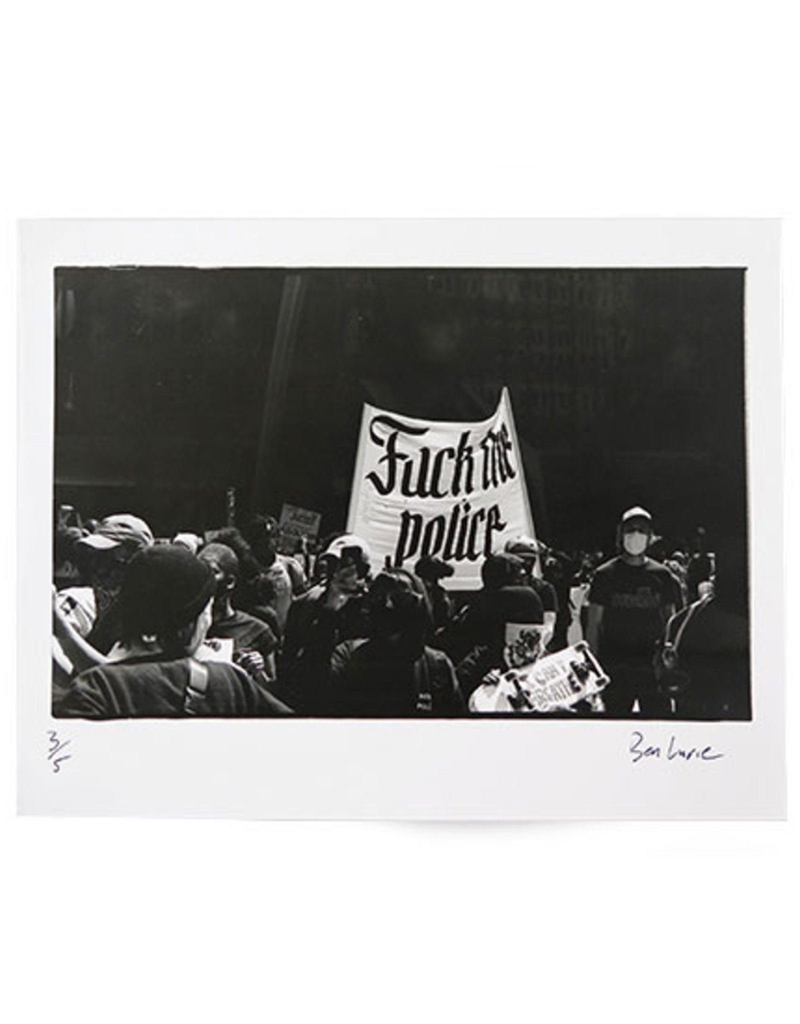 """""""Fuck the police"""" 5/5 silver gelatin print (8"""" x 10"""") by Ben Lurie"""