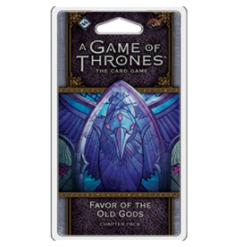 GoT LCG Favor of the Old Gods