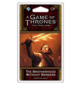 Fantasy Flight Games GoT LCG Brotherhood Without Ban