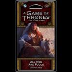 Fantasy Flight Games GoT LCG All Men Are Fools