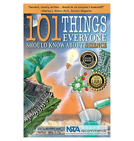Science, Naturally! 101 Things Everyone Should Know About Science
