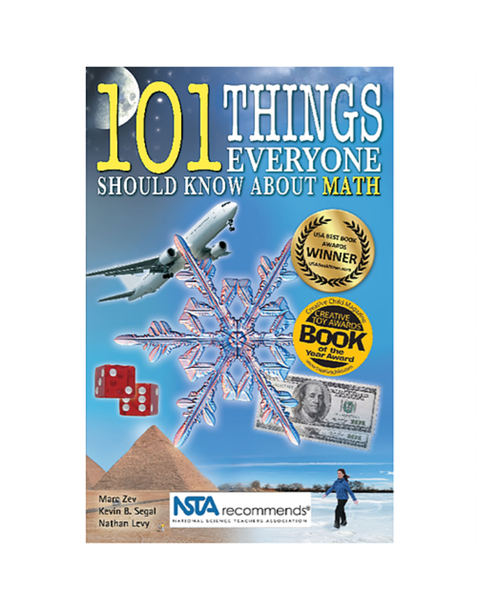 Science, Naturally! 101 Things Everyone Should Know About Math