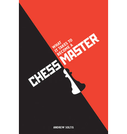 Sterling Publishing What It Takes to Become a Chess Master