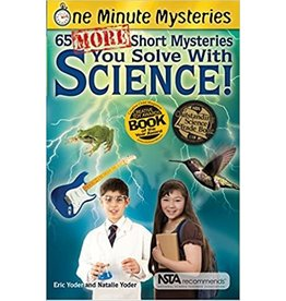 Science, Naturally! One Minute Mysteries: 65 More Short Mysteries - Science