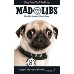 Penguin Random House Mad Libs: Dog Ate My Mad Libs