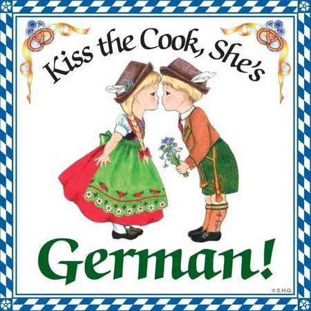 Kiss The Cook, She's German