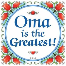 Oma Is The Greatest Flowers