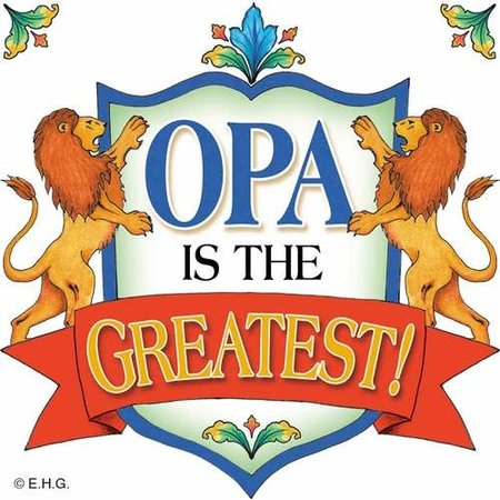 Opa Is The Greatest! Shield Magnet