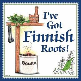 I've Got Finnish Roots! Magnet